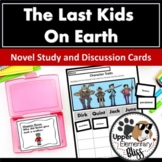 The Last Kids on Earth Discussion Cards and Novel Study