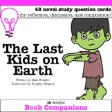 The Last Kids on Earth Novel Study Discussion Question Cards