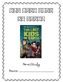 The Last Kids on Earth Novel Study