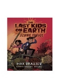 The Last Kids on earth and the zombie parade Max Brallier