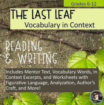 The Last Leaf O Henry Vocabulary in Context, with Literary & Writing Activities