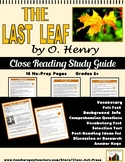 "O. Henry: ""The Last Leaf"" Close Reading Study Guide (16 Pg"