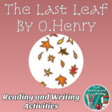 The Last Leaf by O. Henry Reading Response and Writing Activities