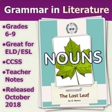 The Last Leaf by O. Henry - Nouns - Grammar in Literature Series