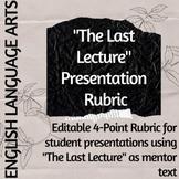 The Last Lecture Presentation Rubric