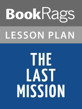 The Last Mission Lesson Plans