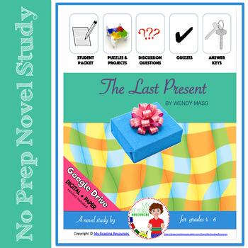 The Last Present by Wendy Mass Novel Study Unit
