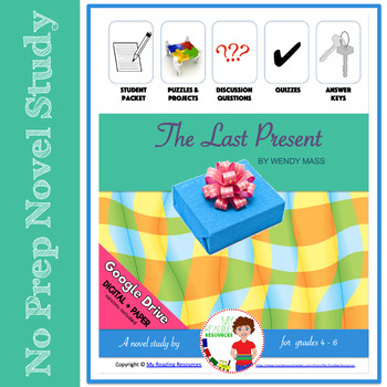 The Last Present by Wendy Mass Novel Study Unit