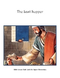 The Last Supper Bible Lesson Task Cards for Upper Elementary