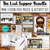 The Last Supper Mini Lesson PLUS Puzzle & Activity Set BUNDLE