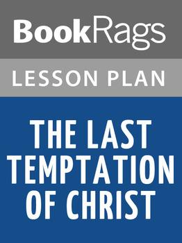 The Last Temptation of Christ Lesson Plans