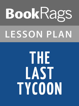 The Last Tycoon Lesson Plans