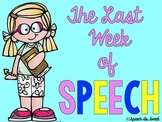 The Last Week of Speech Therapy