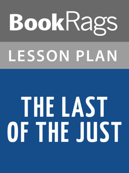 The Last of the Just Lesson Plans