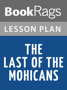 The Last of the Mohicans Lesson Plans
