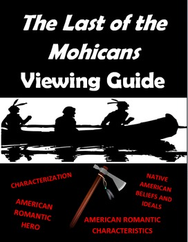 The Last of the Mohicans Viewing Guide