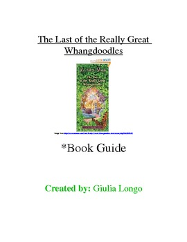 The Last of the Really Great Whangdoodles Book Guide