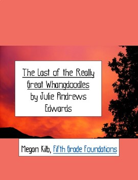 The Last of the Really Great Whangdoodles by Julie Andrews Edwards read aloud