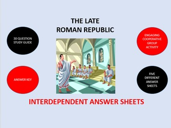 The Late Roman Republic:  Interdependent Answer Sheets Activity