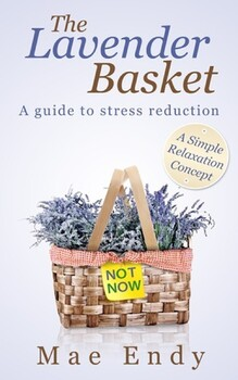 The Lavender Basket: A guide to stress reduction