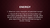 The Law of Conservation of Energy (Day 2 of the Potential Energy Powerpoint)