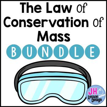 Law of Conservation of Mass BUNDLE