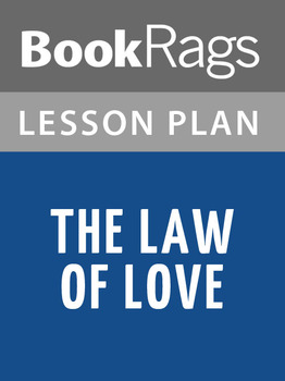 The Law of Love Lesson Plans