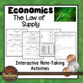 The Law of Supply - Economics Interactive Note-taking Activities