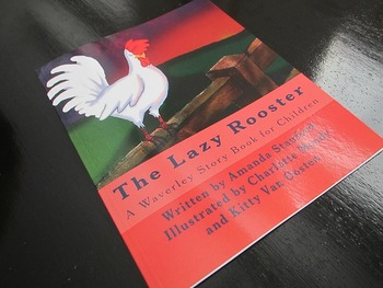 The Lazy Rooster: A Story Book for Preschool and Kindergarten Readers