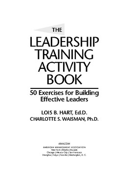 The Leadership Training Activity Book: 50 Exercises for Building Effective Leade