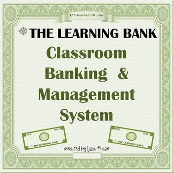 The Learning Bank: Classroom Banking & Management System