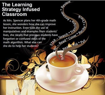 The Learning Strategy Infused Classroom