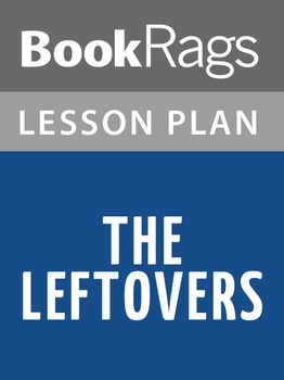 The Leftovers Lesson Plans