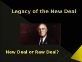 World Wars Era - Post WW II - The Legacy of the New Deal