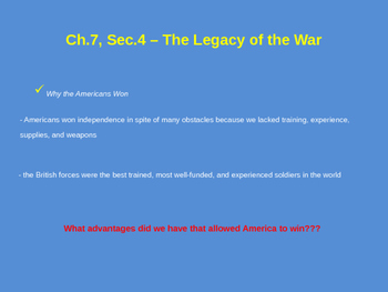 The Legacy of the War - American Revolution