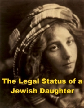 The Legal Status of a Jewish Daughter