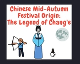 The Legend of Chang'e Comic: A Mid-Autumn Festival Origin Story