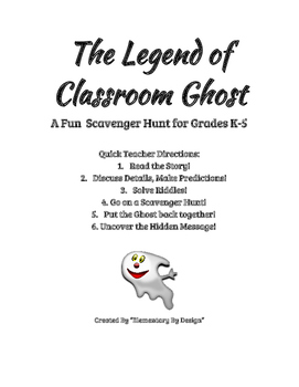 The Legend of Classroom Ghost