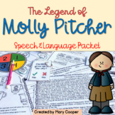 The Legend of Molly Pitcher: A Speech & Language Packet