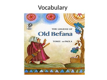 The Legend of Old Befana Vocabulary PP
