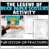 The Legend of Rock Paper Scissors Fractions Activity