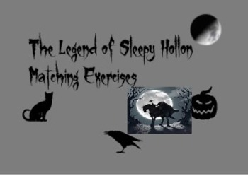 The Legend of Sleepy Hollow Matching Exercises