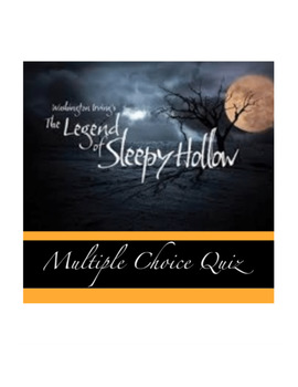 The Legend of Sleepy Hollow Multiple Choice Quiz