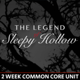 The Legend of Sleepy Hollow Unit - 2 Weeks - CCSS