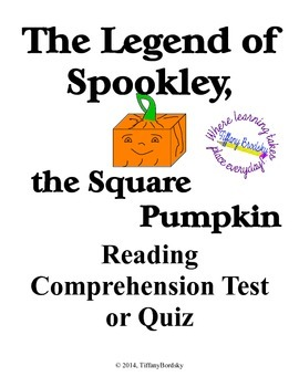 Reading Comprehension Test for The Legend of Spookley, a Square Pumpkin Tale