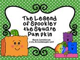 The Legend of Spookley the Square Pumpkin Book Companion w