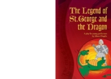 Drama Play Script, The Legend of St George and the Dragon, Grades 3-7 (Legends)