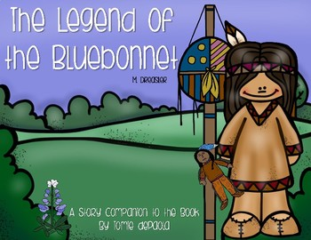 The Legend of the Bluebonnet (A Story Companion)