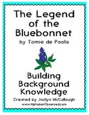 The Legend of the Bluebonnet- Building Background Knowledge