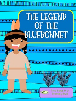 The Legend of the Bluebonnet (Lupine) Comprehension Questions and Activities